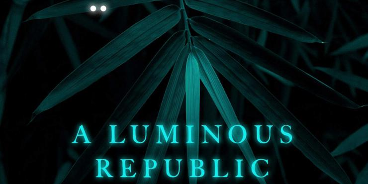 Review: A Luminous Republic by Andrés Barba