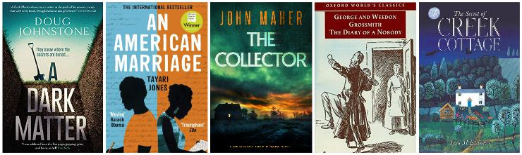 A Dark Matter, An American Marriage, The Collector, Diary of Nobody, The Secret of Creek Cottage