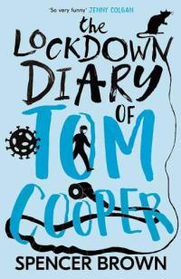 The Lockdown Diary of Tom Cooper